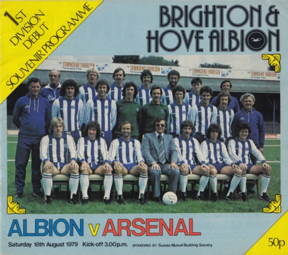 The special souvenir programme for the Brighton v Arsenal match, the Albion's debut in the First Division, in August 1979. Price 50p. Sponsored by Sussex Mutual Building Society.
